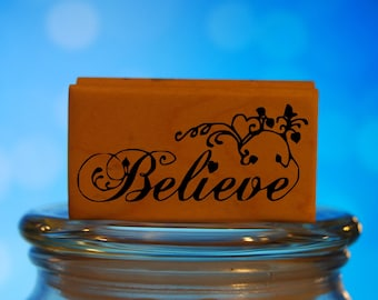 Believe Rubber Stamp Mounted Wood Block Art Stamp