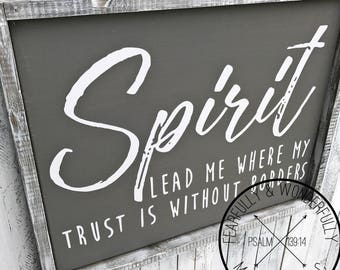 Spirit Lead Me / Where My Trust Is Without Borders / Wood Wall Decor