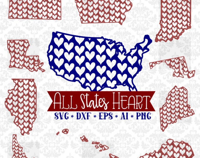 All States Every State Heart Pattern Love Set Whole Bundle SVG DXF Ai Eps PNG Vector Instant Download Commercial Cut File Cricut Silhouette
