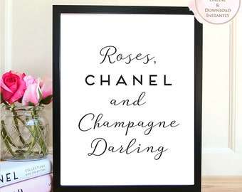 Printable wall art, Printable Quote, Roses Chanel & Champagne Darling, Wall Art Prints, Printable Art, Home decor, Printable Gift, Prints