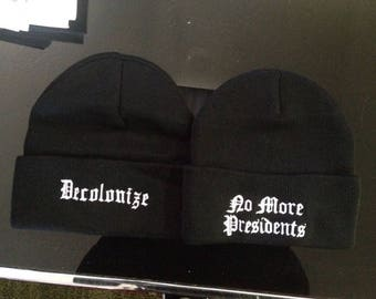 No More Presidents Beanie