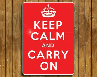 Keep Calm And Carry On sign