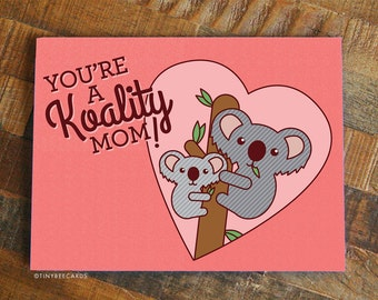 """Funny Mother's Day Card """"Koality Mom"""" - Card for Mom, Koala Card, Cute Mothers Day Card, Mom Birthday, Funny Mom Card, Mother's Day Gift"""