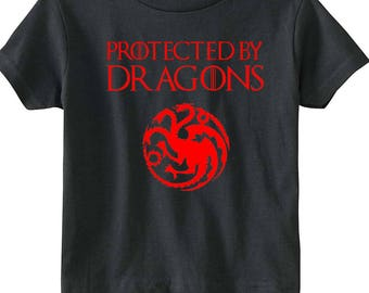 """Game Of Thrones Toddler """"Protected by Dragons"""" Shirt"""