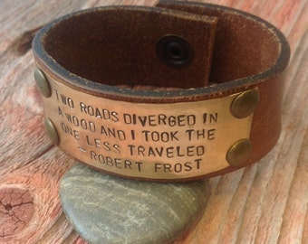 Hand Stamped Leather Cuff Bracelet with Robert Frost quote