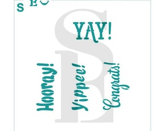 Congrats Hooray Yippee YAY Greeting Stencil