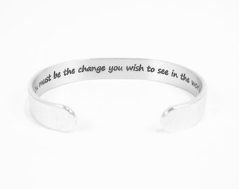 "Graduation / Inspirational gift - ""You must be the change you wish to see in the world"" 3/8"" hidden message cuff bracelet"