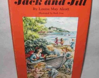 Jack And Jill Louisa May Alcott Book Ruth Ives
