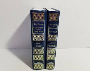 The Creeds of Christendon Philip Schaff Volume 1 and II