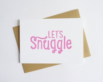 Let's Snuggle – Letterpress Valentine Card