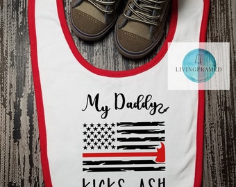 My Daddy Kicks Ash Bib, Firefighter Baby, Firefighter Dad, New Baby Gift, Baby Shower Gift, Baby Boy gift ideas, Baby Girl gift ideas