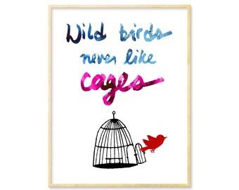 Bird Art, Positive Quotes, Graduation Gift, Quote Poster, Inspirational Energy, Positivity, Wild Birds, Dorm Art, BFF Gift, 8.5x11 Print