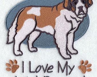 I Love My Saint Bernard Embroidered Flour Sack Hand/Dish Towel