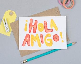Hola Amigo Greeting Card