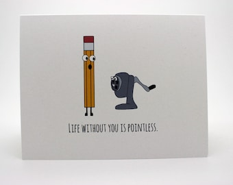 Funny Valentines Day Card- Funny Love Card- Life Without You Is Pointless