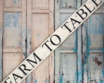 Farm To Table Sign, Rustic, Farmhouse, Home Decor, Kitchen Decor, Farm Decor, Gift Idea, Distressed