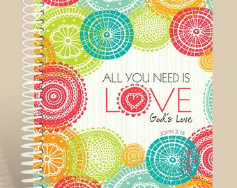 All You Need is Love Journal / Prayer Journal / Lined Notebook