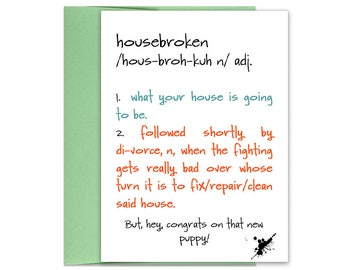 New Puppy Card | Housebroken | Funny New Puppy Card | New Puppy Card | Pet Gift for Him | Pet Gift for Her | New Pet Card | New Dog Card