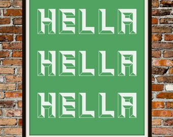 Hella in Green 8x10 - PRINTABLE Typography Art - Digital Typography Art -Typography Print - INSTANT DOWNLOAD
