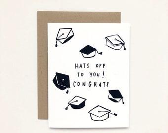 Hats Off To You - Graduation Card, Congratulation Card