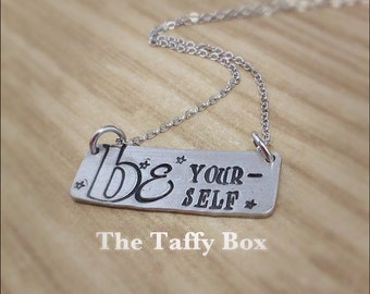 Be Yourself Hand Stamped Necklace