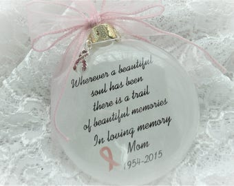 In Memory Breast Cancer Ornament -Wherever a beautiful Soul Has Been - with Personalization and Charm