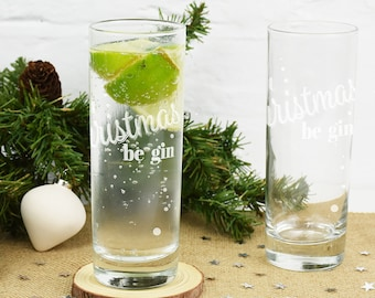 Let Christmas Be Gin Glass - Gin Gifts - Gin Glasses - Christmas Gifts For Her - Christmas Gifts For Him [TBW-G-T-Xm-002]
