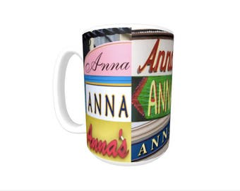 Personalized Coffee Mug featuring the name ANNA in photos of actual signs