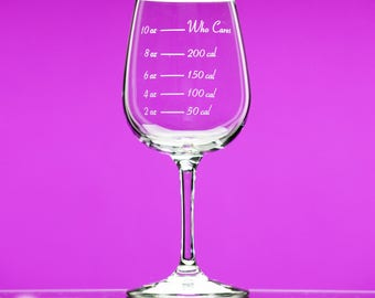 Caloric Cuvee® - Calorie Counting Wine Glass® - Who Cares?® stemmed - indulge by the ounce - gift for friend - watching weight