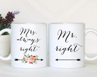 Mr right Mrs always right mug, His and hers mugs, Newlyweds gift, Anniversary gift, Mr and Mrs mugs, Newlyweds mug, Wedding gift, new family