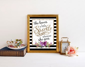 She Leaves a Little Sparkle Wherever She Goes Quote 8x10 Printable Art Instant Download