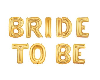Bride To Be Balloons, Bride To Be Letter Balloons, Bridal Shower Balloons, Bachelorette Balloons, Gold Letter Balloons, Gold Bridal Shower