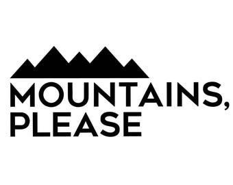 Mountains Please Decal