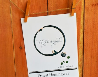 Write Drunk Edit Sober. Literary Star. Ernest Hemingway Quote. Print Poster. hemingway quote. quote print. writer. write drunk. edit sober.