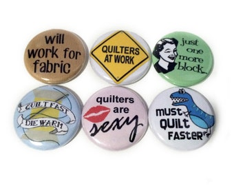 Sassy Quilting Jokes on Buttons | Quilt Themed Badges | Small Gift for Quilter