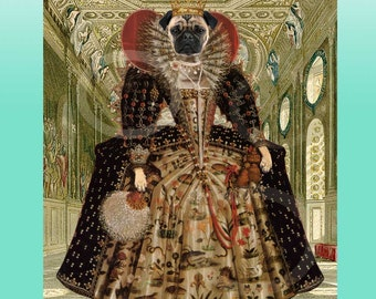 Whimsical Quirky Fawn Pug Tudor Queen Elizabeth Giclee Print Collage 8 x 10 Wall Art Girl Dog Animal Wearing Clothes Anthropomorphic Anthro