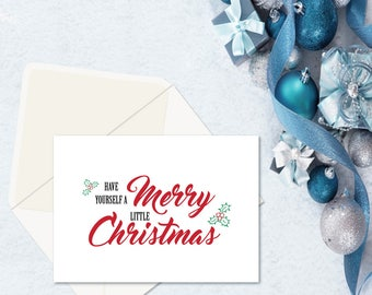 Have Yourself a merry Little Christmas, Merry Christmas Cards, Cute Christmas Cards, Simple Cards, Xmas Cards, Seasons Greetings, Merry Xmas