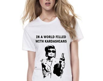 In a world filled with kardashians, be a patsy, in a world filled with kardashians, be a eddie, ab fab t shirt, abolutely fabulous