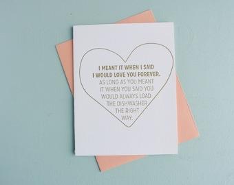 Letterpress Greeting Card - Love Card - Love You Forever - Load the Dishwasher - LVF-124