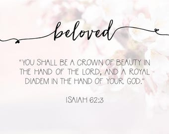 Beloved - Isaiah 62:3