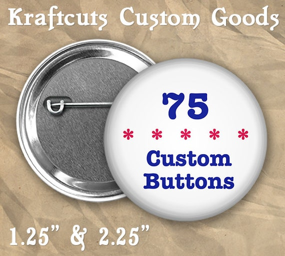 "75 Custom Personalized Badge Buttons 1.25"" or 2.25"" Pinbacks for Party Favors and Booster Clubs"