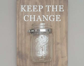 Rustic Wooden Laundry Signs - Keep the Change - Laundry decor