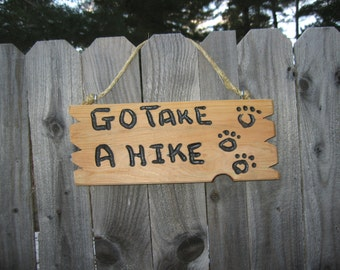 """Inexpensive sign Custom sign Rustic Cedar Sign"""" Go Take A Hike"""" Home Decor Home and Living Wall Decor sign"""