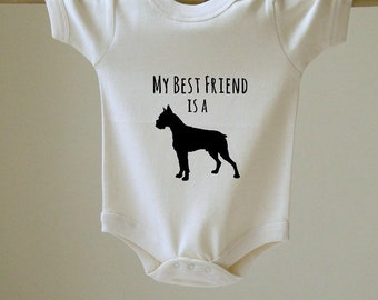 My Best Friend is a Boxer Baby Body Suit
