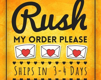 Use this listing to add a rush to your order.