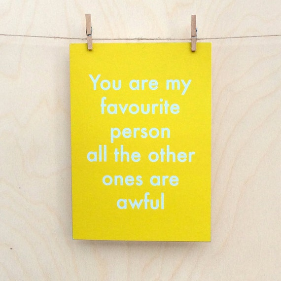 Favourite Person, Funny birthday card, funny love birthday card, funny friend card,funny valentines