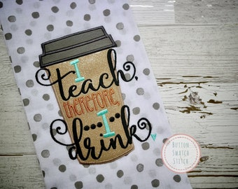 I Teach therefore Drink Kitchen Towel