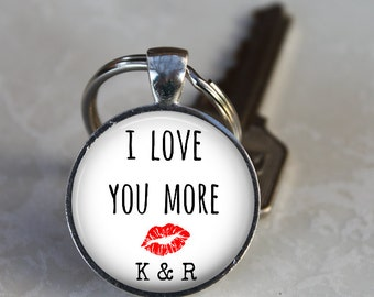I Love You More Key Chain - Choice of Round or Square, Choice of Design, Optional Initials - Personalized