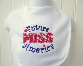Custom Baby Girl Bib, 4th of July, Miss America, Patriotic, Red White Blue, USA