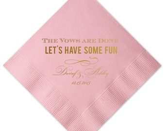 100 Personalized Napkins Personalized Napkin Wedding Napkins Custom Monogram The Vows are Done Have Fun!